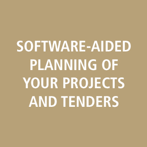 software-aided planning of your projects and tenders
